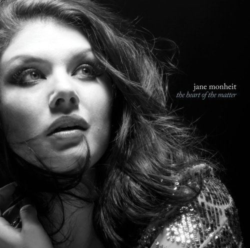 "Jane Monheit - ""The Heart of the Matter"""