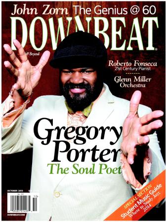Gregory Porter – The Storyteller (DownBeat) My cover story for the October 2013 DownBeat